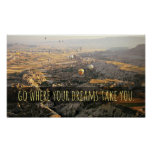 Go Where Your Dreams Take You Inspirational Poster