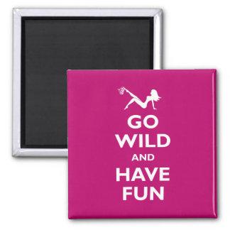 Go Wild & Have Fun Square Magnet