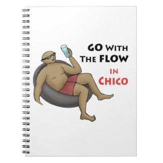Go With The Flow in Chico Notebook