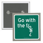 Go with the flow? pinback button