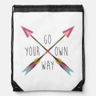 """""""Go Your Own Way"""" Drawstring Bag"""