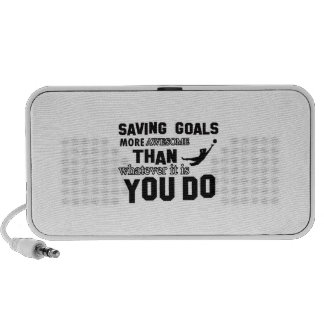 goal keep more awesome than what you do mp3 speakers
