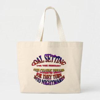 Goal: Stop Chasing Dreams Jumbo Tote Bag