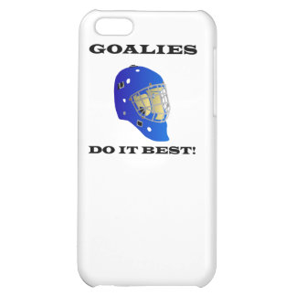 Goalies Do It Best Cover For iPhone 5C