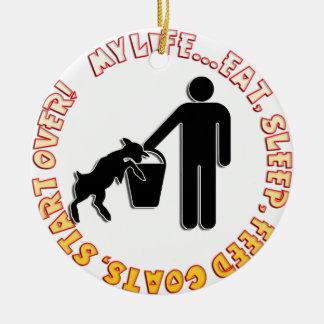 GOAT CHRISTMAS ORNAMENT - MY LIFE - EAT SLEEP FEED