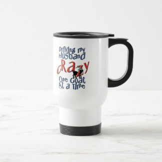 GOAT-Driving my Husband Crazy One Goat at a Time Travel Mug