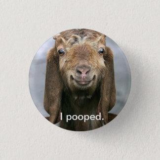 Goat pooping. 3 cm round badge