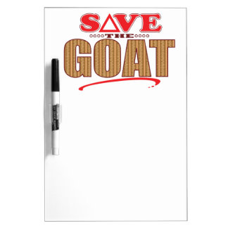 Goat Save Dry Erase Board
