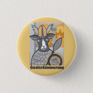 Goaterdammerung:  Twilight of the Goats 3 Cm Round Badge