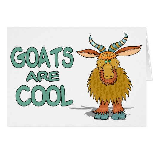 Goats Are Cool Card