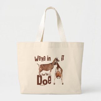 Goats In it for the Doe Dairy Goat Gifts Jumbo Tote Bag
