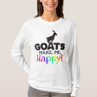 GOATS Make me Happy T-Shirt