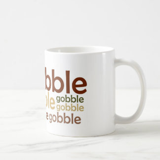 Gobble Gobble Gobble Mugs