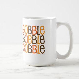 Gobble Gobble Gobble Mug