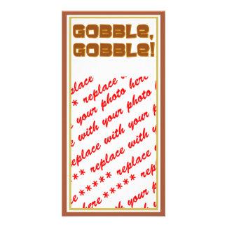 GOBBLE GOBBLE Text Design Custom Photo Card