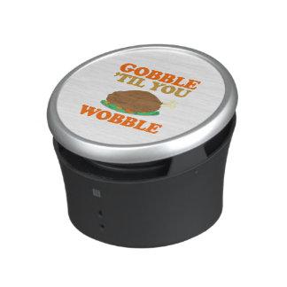 Gobble til you wobble - Holiday Humor Bluetooth Speaker