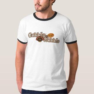 Gobble til you wobble tee shirts