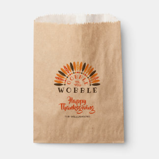 Gobble Til You Wobble Thanksgiving Favour Bags