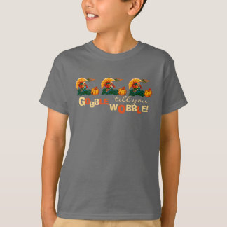 Gobble Till You Wobble. Thanksgiving Gift T-Shirts