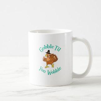 Gobble Till You Wobble Thanksgiving Turkey Coffee Mug