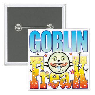 Goblin Freaky Freak 15 Cm Square Badge