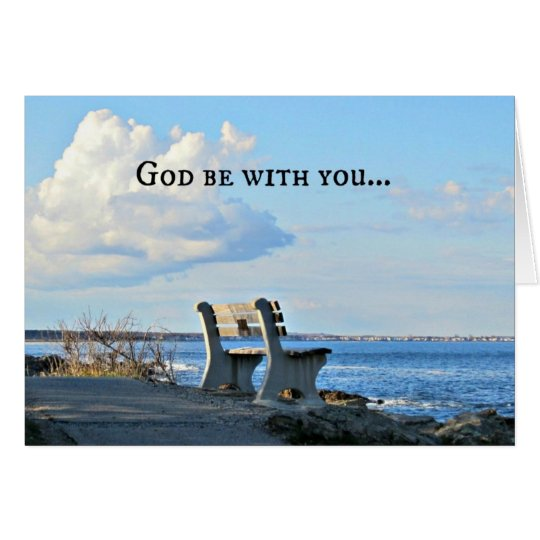God Be With You Till We Meet Again! Card