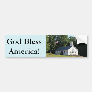 God bless America!  bumper sticker