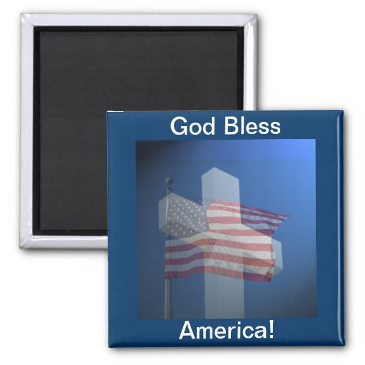 God Bless America!  Gifts and Clothes Refrigerator Magnets