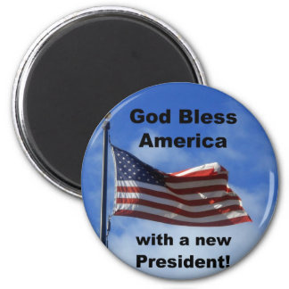 God Bless America ... with a new President! 6 Cm Round Magnet