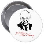 GOD BLESS DICK CHENEY PIN