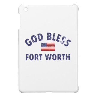 God bless FORT WORTH Cover For The iPad Mini