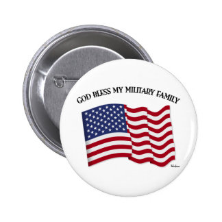 GOD BLESS MY MILITARY FAMILY with US flag 6 Cm Round Badge