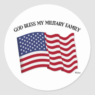 GOD BLESS MY MILITARY FAMILY with US flag Round Stickers