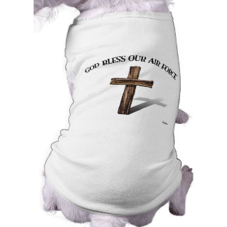 GOD BLESS OUR AIR FORCE with rugged cross Sleeveless Dog Shirt