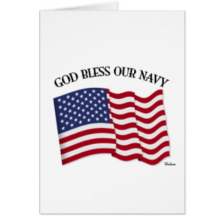 GOD BLESS OUR NAVY with US flag Card