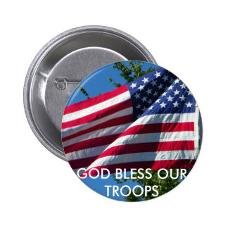 GOD BLESS OUR TROOPS 6 CM ROUND BADGE