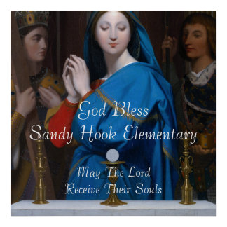 GOD BLESS SANDY HOOK ELEMENTARY MAY THE LORD .... POSTER