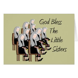 God Bless The Little Sisters Greeting Card