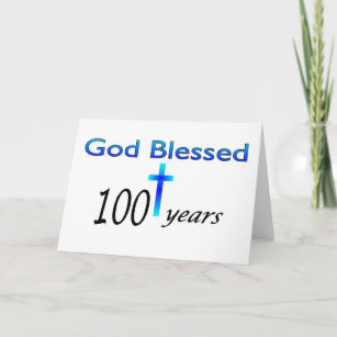 God Blessed 100 Years Birthday Gift Card