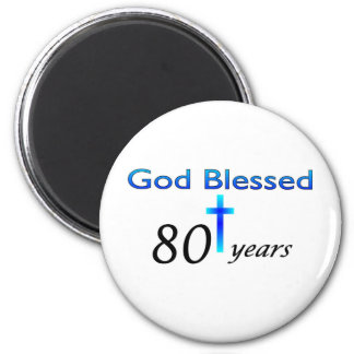 God Blessed 80 years birthday gift 6 Cm Round Magnet