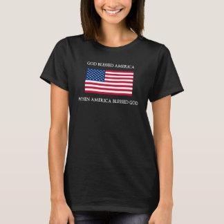 God Blessed America When America Blessed God T-Shirt