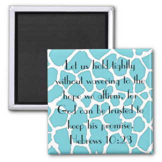 God can be trusted bible verse square magnet