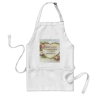 God Could Not Be Everywhere.... Apron