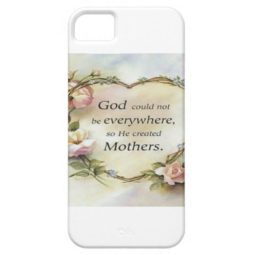 God Could Not Be Everywhere.... iPhone 5/5S Case
