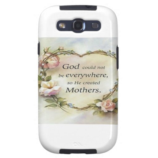 God Could Not Be Everywhere.... Samsung Galaxy SIII Covers