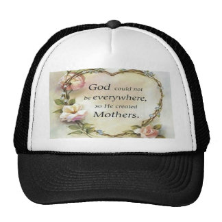 God Could Not Be Everywhere.... Trucker Hat