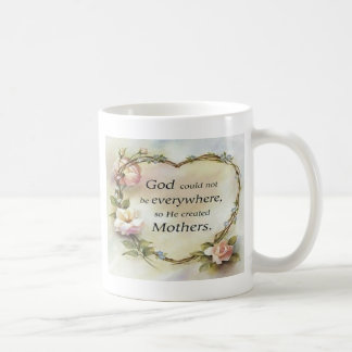 God Could Not Be Everywhere.... Mug