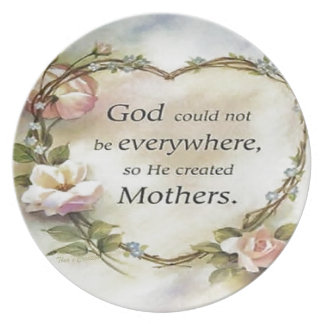 God Could Not Be Everywhere Plate