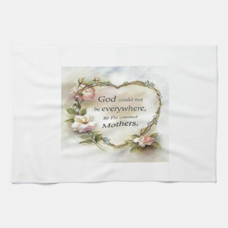 God Could Not Be Everywhere.... Kitchen Towels