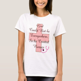 God Could Not Everywhere NURSES pink cross T-Shirt